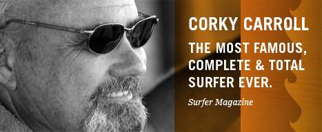 Legendary surfer Corky Carroll