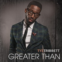 tye tribbett greater