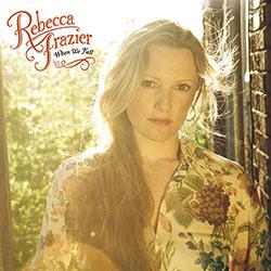 rebecca-frazier-when