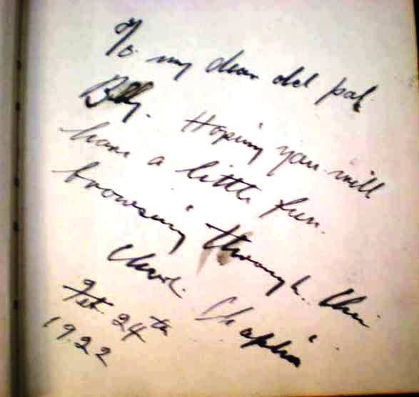 "From a first edition of My Trip Abroad, a signed inscription by Charlie Chaplin on the recto of the frontispiece photograph: ""To my dear old pal Billy. Hoping you will have a little fun browsing through this. Charlie Chaplin, Feb. 24th 1922."""