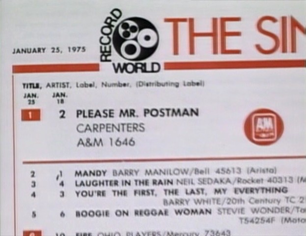 In the week of January 25, 1975, Carpenters had the #1 single on the Record World Singles Chart in 'Please Mr. Postman'