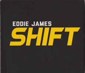eddie-james-shift