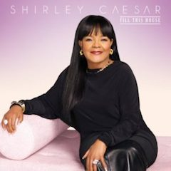 shirley-caesar-fill-this-house