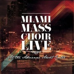 miami-mass-choir-live